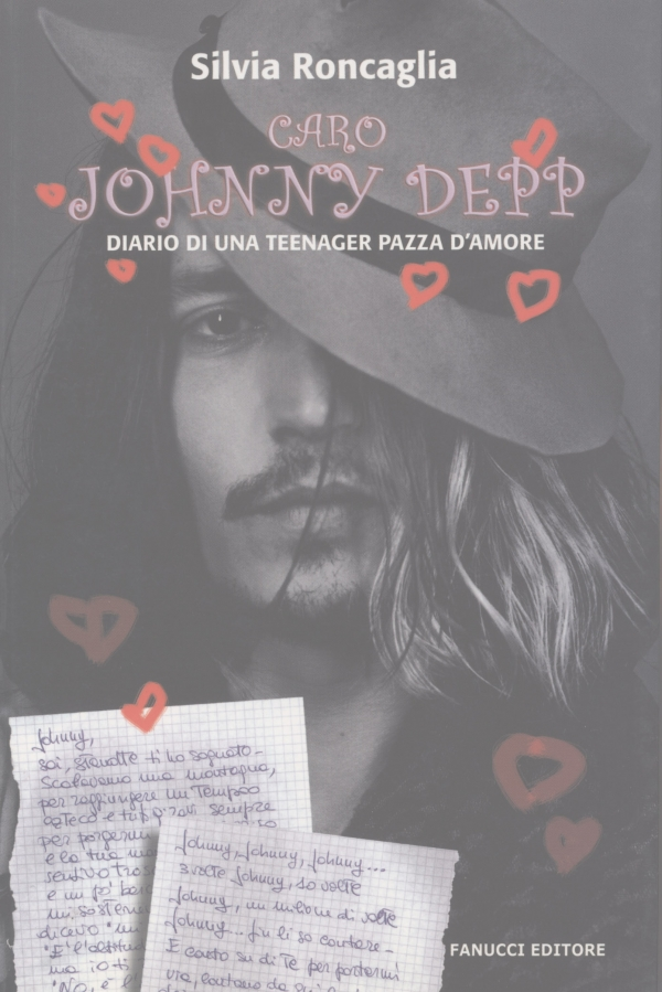 Caro Johnny Depp. Diario di una teenager pazza d'amore