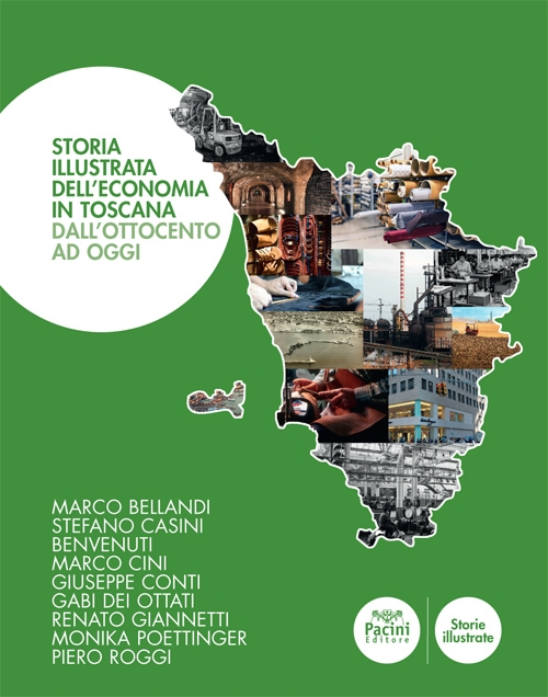 Storia illustrata dell'economia in Toscana