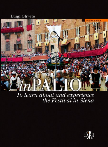 inPALIO To learn about and experience the Festival in Siena