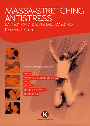 Massa-Stretching Antistress. La tecnica vincente