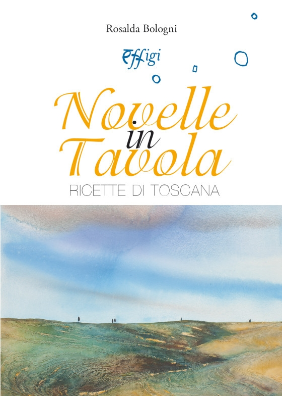 Novelle in tavola. Ricette di Toscana