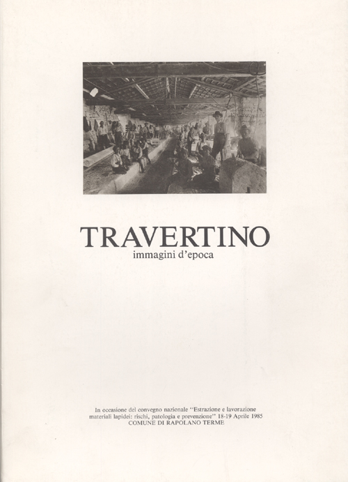 Travertino. Immagini d'epoca