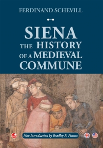 Siena. The history of a medieval commune