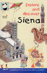 Explore and discover Siena