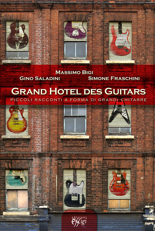 Grand Hotel des Guitars