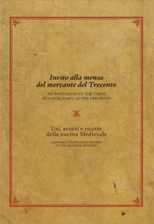 Invito alla mensa del mercante del Trecento / An Invitation to the Table of a Merchant of the Trecento