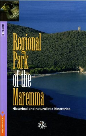 Regional Park of the Maremma (English edition)