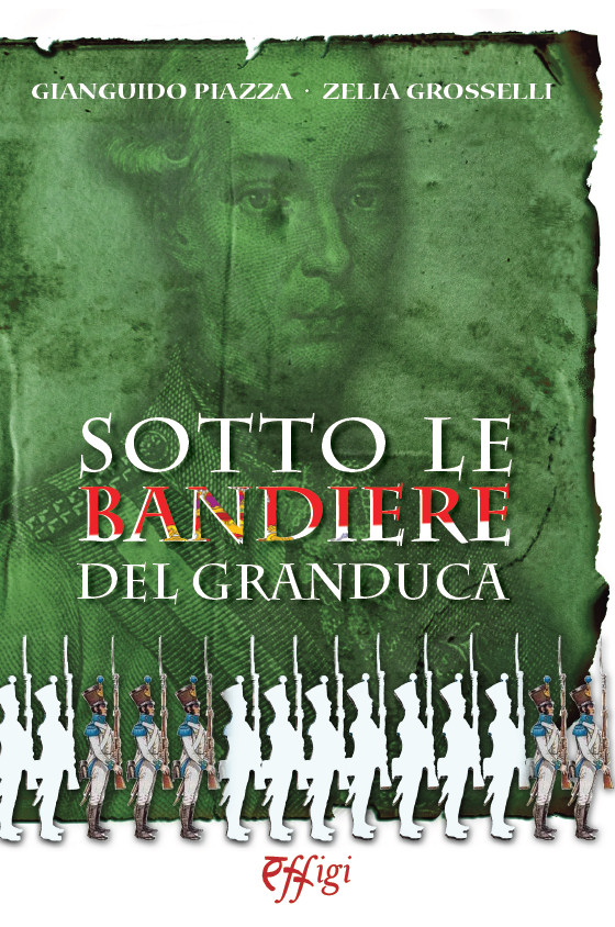 Sotto le bandiere del Granduca